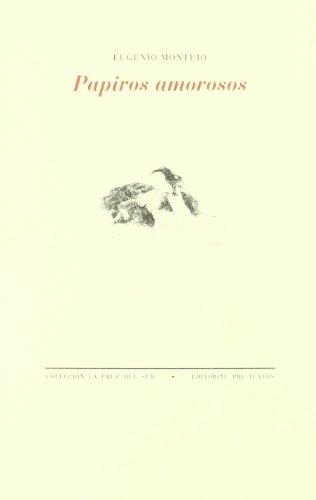 Papiros amorosos (La cruz del sur)
