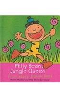 Milly Bean, Jungle Queen