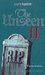 The Unseen II (Point Horror)