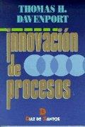 Innovación de procesos por Thomas H. Davenport