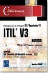 ITIL V3. Preparación a la certificación ITIL Foundation V3 - 2ª edición