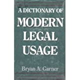A Dictionary of Modern Legal Usage (Oxford Paperback Reference)