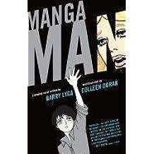 [Mangaman] (By: Barry Lyga) [published: November, 2012]