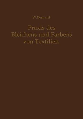 praxis-des-bleichens-und-farbens-von-textilien-mechanische-und-chemische-technologie