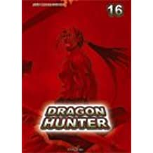 Dragon Hunter, Tome 16 :