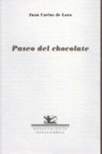 Paseo Del Chocolate (Otros títulos) por Juan Carlos de Lara