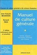 Manuel de culture générale par Jean-François Braunstein, Bernard Phan