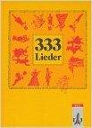 333 Lieder : Schülerbuch, Ausgabe Süd ( 1995 )