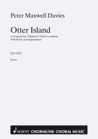 OTTER ISLAND - A CANTATA - arrangiert für Kinderchor - Klavier [Noten / Sheetmusic] Komponist: MAXWELL DAVIES PETER -