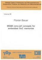[(SRAM Core-Cell Concepts for Embedded SOC Memories)] [By (author) Florian Bauer] published on (January, 2011) -