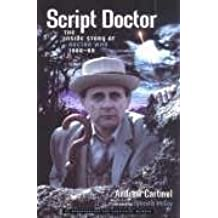 Script Doctor: The Inside Story of Doctor Who 1986-89 by Andrew Cartmel (2005-02-01)