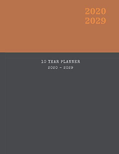 2020-2029 10 Ten Year Planner Monthly Calendar Business Owner Goals Agenda Schedule Organizer: 120 Months Calendar; Appointment Diary Journal With ... Notes, Julian Dates & Inspirational Quotes