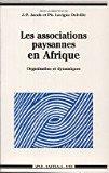 Les Associations paysannes en Afrique : Organisation et Dynamiques