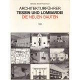 Architekturführer Tessin und Lombardei - Gerardo Brown-Manrique, Gerardo Brown- Manrique