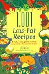 1,001 Low-Fat Recipes : Quick, Easy, Great-Tasting Recipes for the Whole Family by Sue Spitler (1995-05-25)