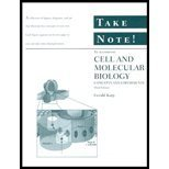 Cell and Molecular Biology: Concepts and Experiments, Take Note