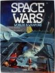 Space Wars : Worlds & Weapons