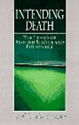 Intending Death: The Ethics of Assisted Suicide and Euthanasia by Tom L. Beauchamp (1995-08-02)