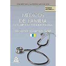 Médicos De Familia De Equipos De Atención Primaria Del Servicio Canario De Salud. Temario. Volumen Iv