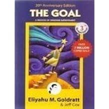 The Goal by Eliyahu M. Goldratt (2005-12-01)