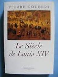 Le siècle de Louis XIV : études