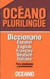 Diccionario Plurilingue/ Multilingual Dictionary