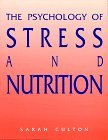 Psychology of Stress and Nutrition by Sarah Culton (1991-08-30) par Sarah Culton