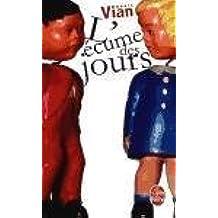 [(L' Ecume DES Jours)] [By (author) Boris Vian] published on (March, 2013)