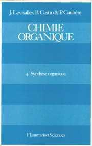 CHIMIE ORGANIQUE. Tome 4