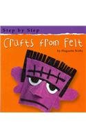 Crafts from Felt (Step By Step)