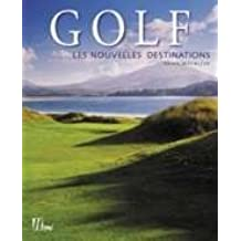 Golf : Les nouvelles destinations
