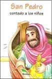 San Pedro Contado a Los Ninos / Saint Peter told to children por Bonum