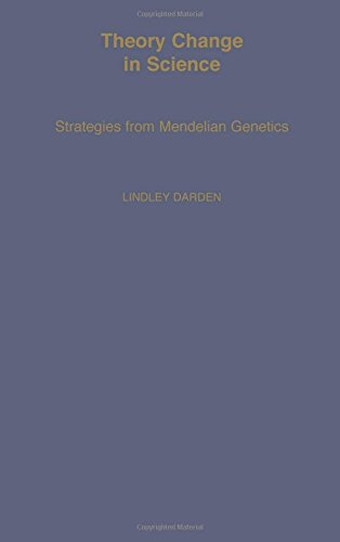theory-change-in-science-strategies-from-mendelian-genetics-monographs-on-the-history-and-philosophy