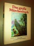 Das gro?e M?rchenbuch. Die hundert sch?nsten M?rchen aus ganz Europa, gesammelt von Christian Strich, mit vielen Bildern von Tatjana Hauptmann.