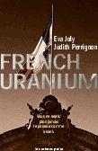 French Uranium par Eva Joly