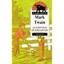 As Aventuras De Tom Sawyer / the Adventures of Tom Sawyer (Infantil E Xuvenil)