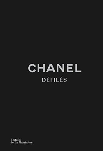 Chanel Défilés. L'Intégrale des collections de Kar par Adelia Sabatini