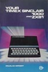 Your Timex Sinclair Z. X. 81