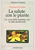 la-salute-con-le-piante-la-cura-delle-malattie-con-le-erbe-medicinali