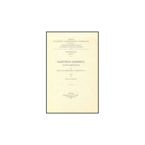 Martyrius Sahdona. Oeuvres Spirituelles, II. Livre De La Perfection, 2e Partie. Syr. 91.