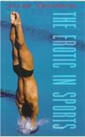 The Erotic in Sports por Allen Guttmann