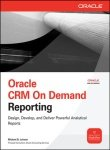 [Oracle CRM on Demand Reporting - Oracle Press ] [Michael D. Lairson]