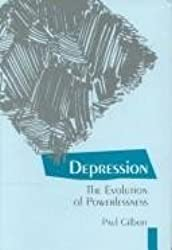 Depression: The Evolution of Powerlessness by Paul Gilbert (1992-04-01)