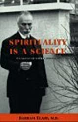 Spirituality Is a Science: Foundations of Natural Spirituality by Bahram Elahi M.D. (1999-07-30)