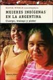 MUJERES INDIGENAS EN LA ARGENTINA