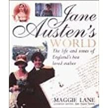 Jane Austen's World: The Life and Times of England's Best Loved Author by Maggie Lane (1996-10-24)