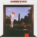 Songtexte von Naked Eyes - Burning Bridges