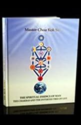Spiritual Essence of Man: The Chakras and The Inverted Tree of Life