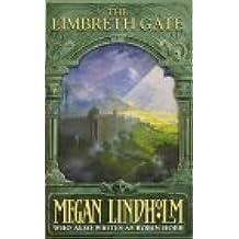 The Limbreth Gate (The Ki and Vandien Quartet, Book 3) (The Ki & Vandien Quartet) by Megan Lindholm (2002-05-07)