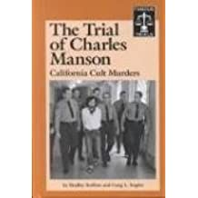 The Trial of Charles Manson: California Cult Murders